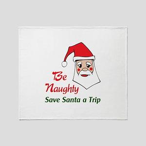 SAVE SANTA A TRIP Throw Blanket