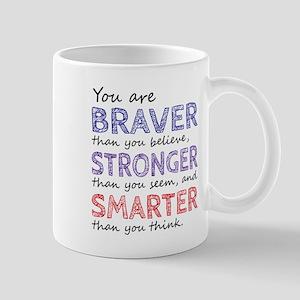 Braver Stronger Smarter Mugs