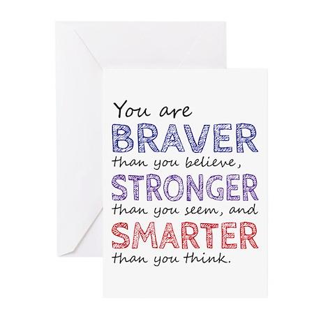 Braver Stronger Smarter Greeting Cards