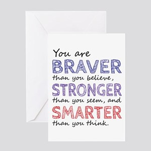 Braver Stronger Smarter Greeting Cards