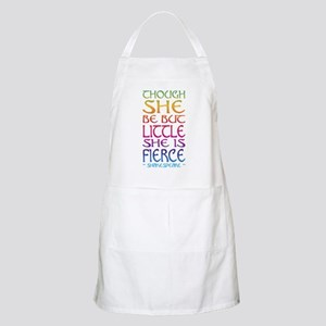 Thought She Be But Little She Be Fierce Apron