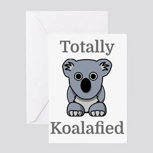 Totally Koalafied Greeting Card