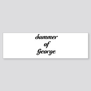 Summer of George Bumper Sticker