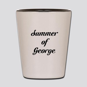 Summer of George Shot Glass