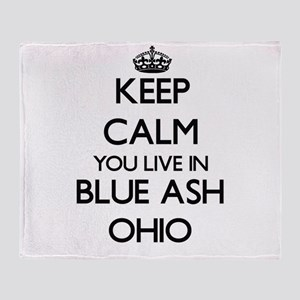 Keep calm you live in Blue Ash Ohio Throw Blanket