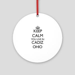 Keep calm you live in Cadiz Ohio Ornament (Round)
