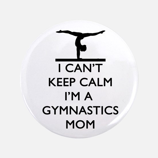 "Keep Calm Gymnastics 3.5"" Button"