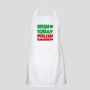 Irish Today Polish Tomorrow Apron