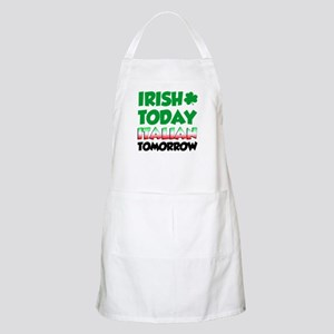 Irish Today Italian Tomorrow Apron
