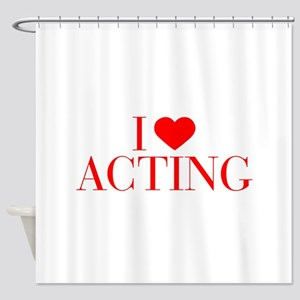 I love Acting-Bau red 500 Shower Curtain