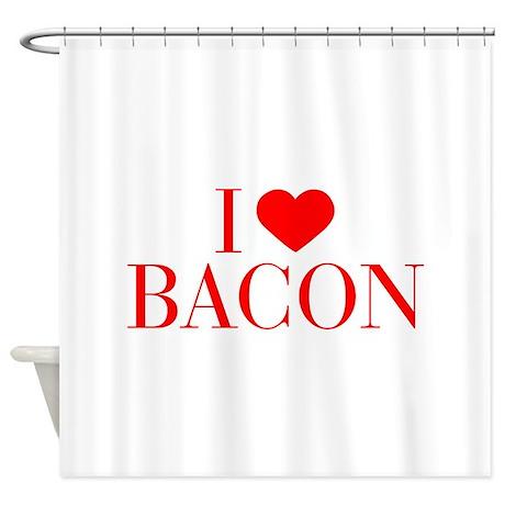 I Love Bacon Bau Red 500 Shower Curtain