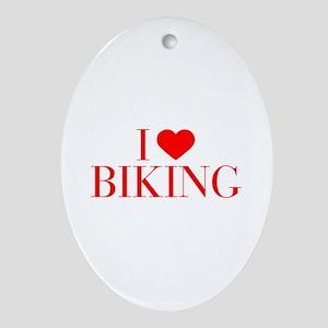 I love Biking-Bau red 500 Ornament (Oval)