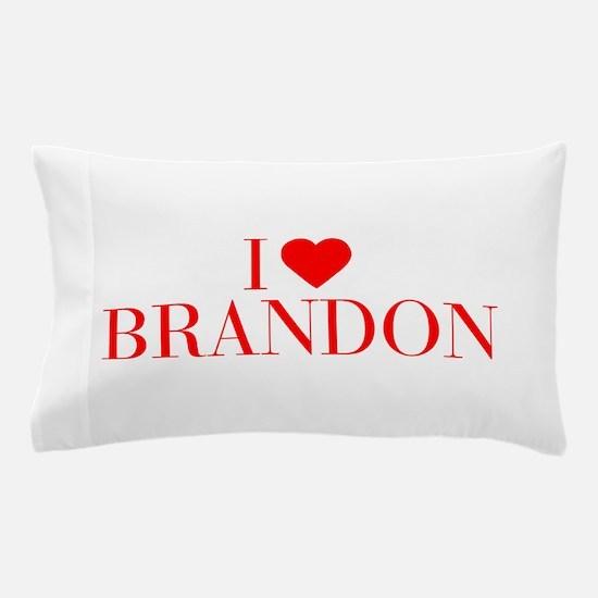 I love BRANDON-Bau red 500 Pillow Case
