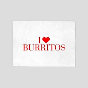 I love Burritos-Bau red 500 5'x7'Area Rug