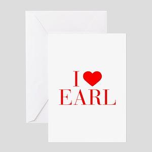 I love EARL-Bau red 500 Greeting Cards
