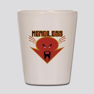 merciless Shot Glass