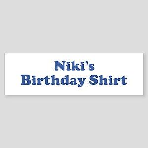 Niki birthday shirt Bumper Sticker
