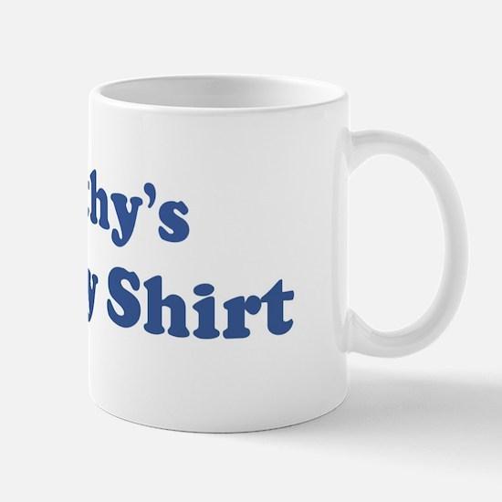 Dorothy birthday shirt Mug
