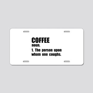 Coffee Definition Aluminum License Plate