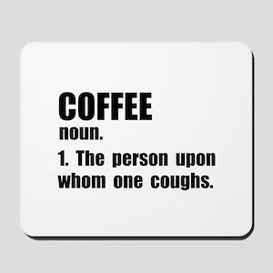 Coffee Definition Mousepad