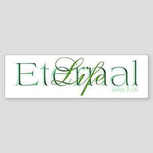 Green Eternal Life Bumper Sticker