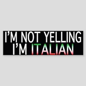 Yelling Italian Bumper Sticker