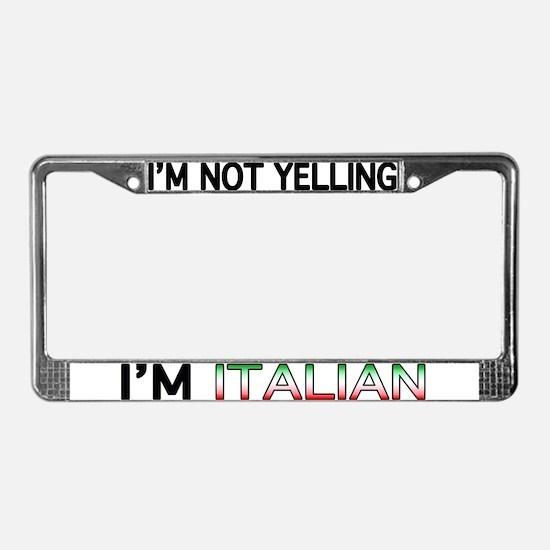 Yelling Italian License Plate Frame