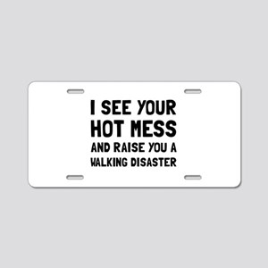 Hot Mess Walking Disaster Aluminum License Plate