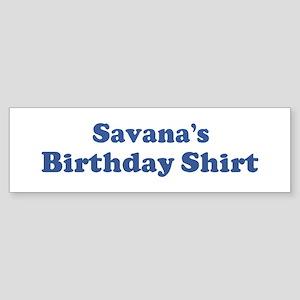 Savana birthday shirt Bumper Sticker