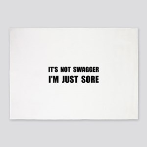 Not Swagger Just Sore 5'x7'Area Rug