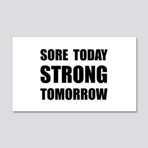 Sore Today Strong Tomorrow Wall Decal