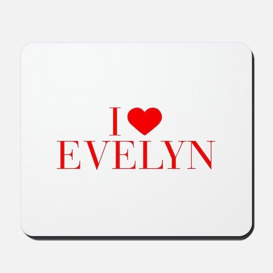 I love EVELYN-Bau red 500 Mousepad