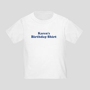 Karen Birthday Shirt Toddler T