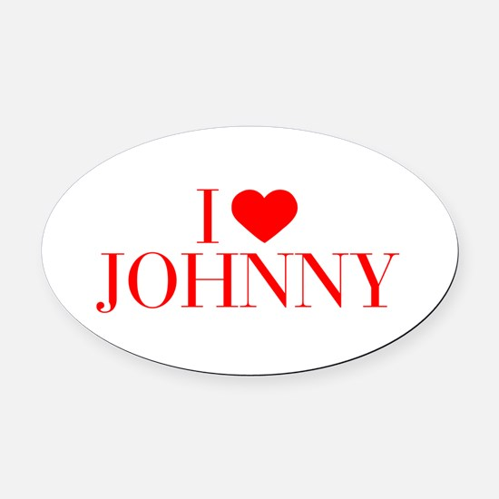 I love JOHNNY-Bau red 500 Oval Car Magnet
