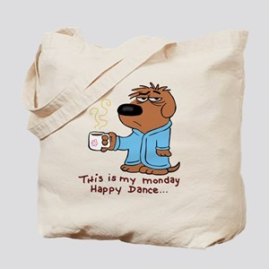 this is my monday happy dance Tote Bag