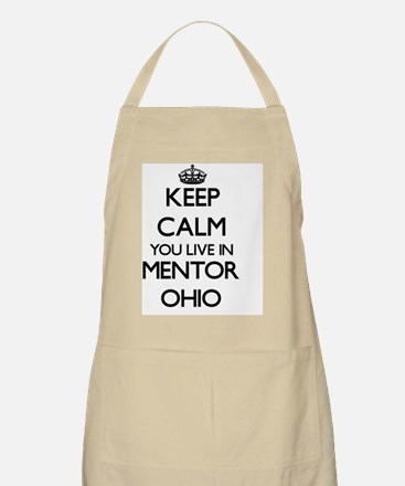 Keep calm you live in Mentor Ohio Apron