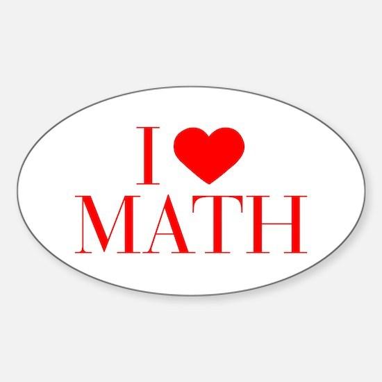 I love Math-Bau red 500 Decal