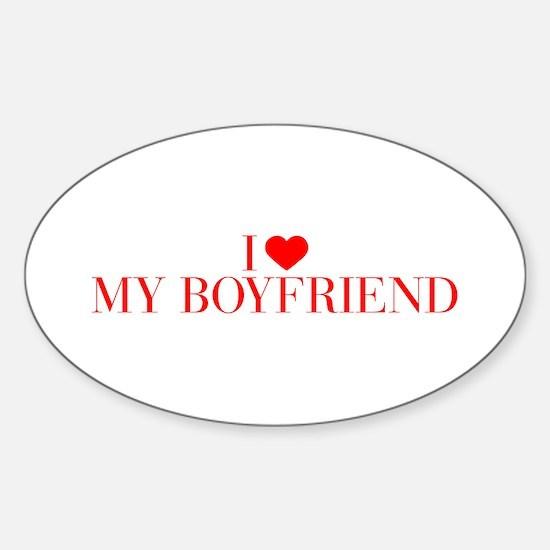 I love My Boyfriend-Bau red 500 Decal