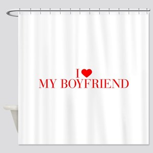 I love My Boyfriend-Bau red 500 Shower Curtain
