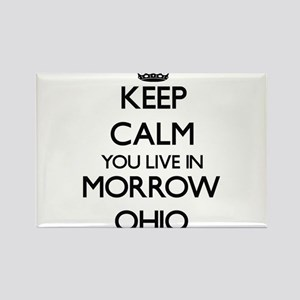 Keep calm you live in Morrow Ohio Magnets