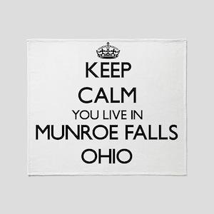 Keep calm you live in Munroe Falls O Throw Blanket