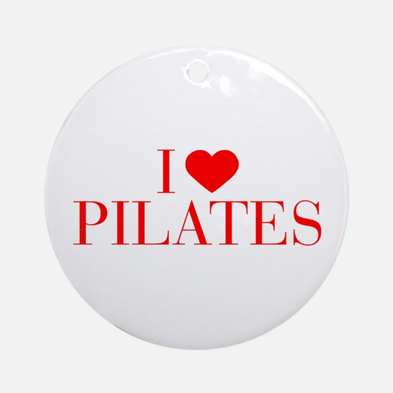 I love Pilates-Bau red 500 Ornament (Round)