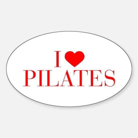 I love Pilates-Bau red 500 Decal