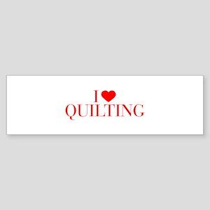 I love Quilting-Bau red 500 Bumper Sticker