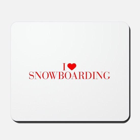 I love Snowboarding-Bau red 500 Mousepad