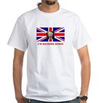I'M BACKING BORIS White T-Shirt