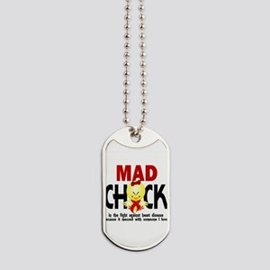 Heart Disease Mad Chick 1 Dog Tags