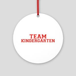 Team Kindergarten Ornament (Round)