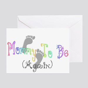 Mommy To Be (Again) Greeting Card