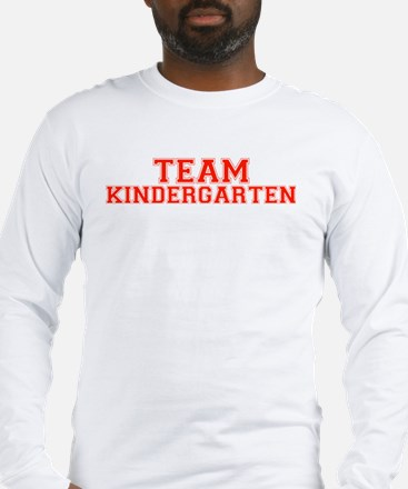 Team Kindergarten Long Sleeve T-Shirt